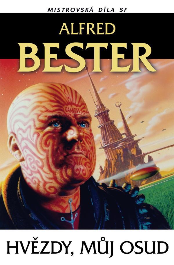 Alfred Bester: Hvězdy, můj osud (obálka)