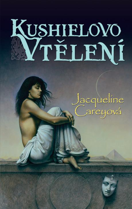 obálka Jacqueline Careyová: Kushielovo vtělení