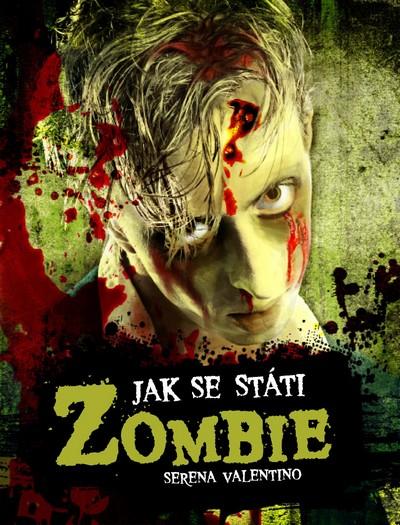 Výsledek obrázku pro jak se státi zombie