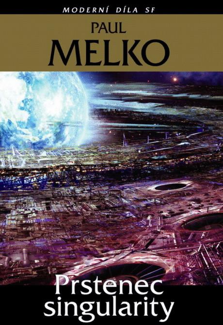 Paul Melko: Prstenec singularity (obálka)