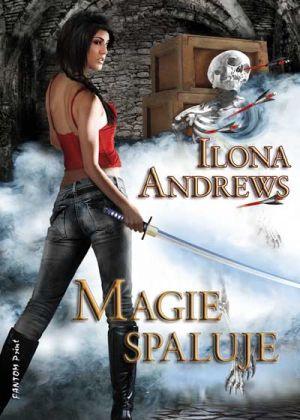 FOTO: Obálka knihy Magie spaluje od Ilony Andrews