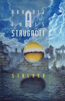 bratři Strugačtí: Stalker (obálka)
