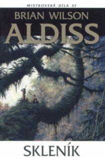 Brian W Aldiss: Skleník (obálka)