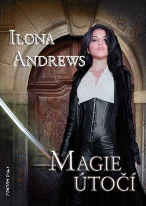 FOTO: Ilona Andrews Magie útočí