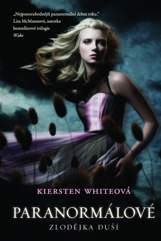 FOTO: Kiersten Whiteová Paranormálové 1 - Zlodějka duší