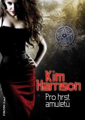 FOTO: Kim Harrisonová Pro hrst amuletů