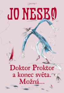 OBR: Jo Nesbø: Doktor Proktor a konec světa. Možná…