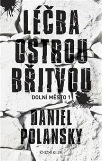 OBR: Léčba ostrou břitvou - Daniel Polansky