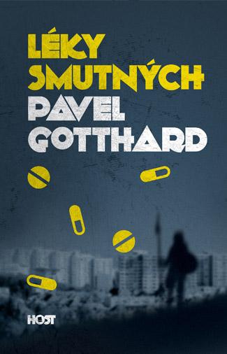 obálka Pavel Gotthard: Léky smutných