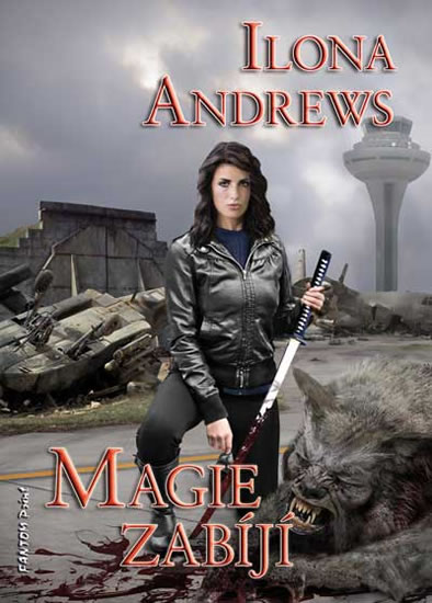 Ilona Andrews: Magie zabíjí