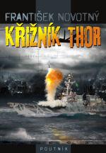 obálka František Novotný: Křizník Thor (malá)