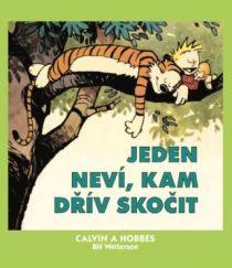 Bill Watterson: Calvin a Hobbes - Jeden neví, kam dřív skočit