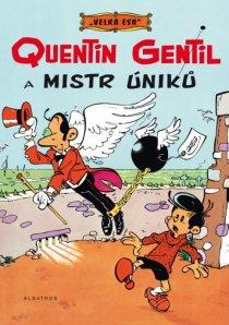obalka Greg: Velka esa #1 - Quentin Gentil a mistr uniku