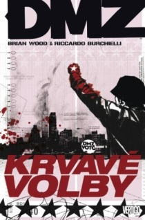 obalka Brian Wood: DMZ #6 - Krvave volby