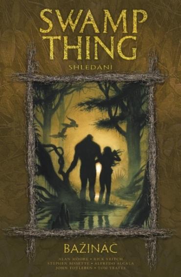obalka John Totleben: Swamp Thing - Bazinac #6