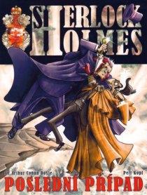 obalka Petr Kopl: Sherlock Holmes - Posledni pripad