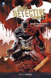 Tony S. Daniel: BAtman Detective Comics