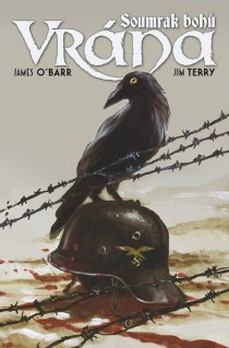 obalka James O'Barr: Vrana - Soumrak bohu