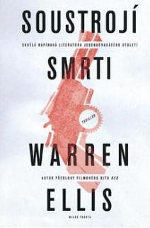 obalka Warren Ellis: Soustroji smrti