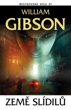 William Gibson: Země slídilů (obálka)