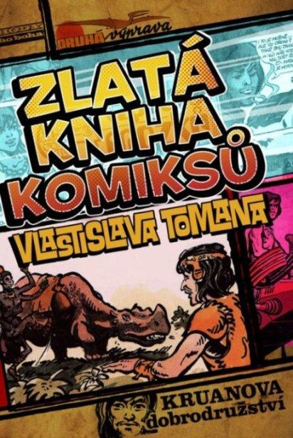 obalka Zlata kniha komiksu Vlastislava Tomana
