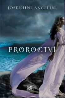 Josephine Angelini: Proroctví