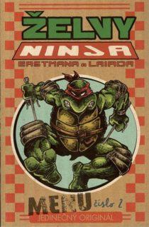 Peter Laird: Zelvy Ninja 2