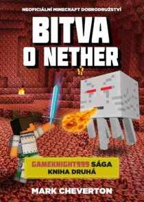 mark-cheverton-minecraft-bitva-o-nether