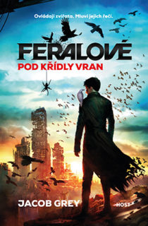 jacob-grey-feralove-pod-kridly-vran