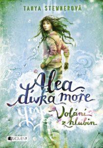 Tanya Stewnerova-Alea divka more-Volani z hlubin
