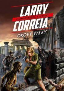 larry correia-grimnoirske kroniky 3-okovy valky