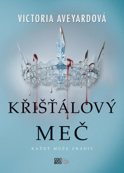 victoria-aveyardova_kristalovy-mec