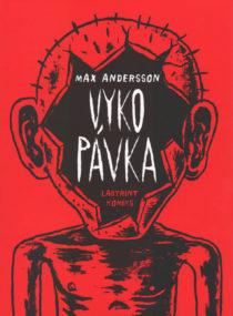 Max Andersson: Vykopávka