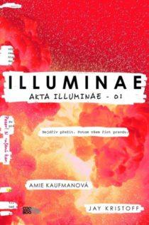 Amie Kaufmanová, Jay Kristoff - Illuminae