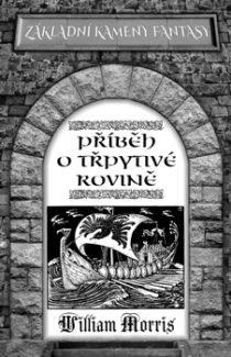 William Morris - Příběh o Třpytivé rovine