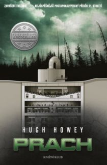 Hugh Howey - Silo 3 - Prach