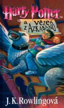 J. K. Rowlingová - Harry Potter a vězeň z Azkabanu