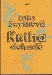 Erika Swylerová - Kniha dohadů