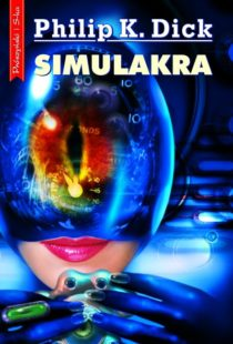 Philip K. Dick - Simulakra