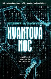 Robert J. Sawyer Kvantová noc