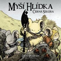 RECENZE komiksu Davida Petersena Myší hlídka: Černá sekera