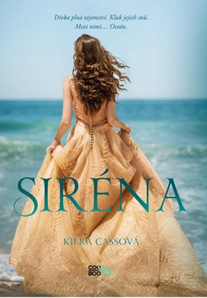 Kiera Cassová - Siréna