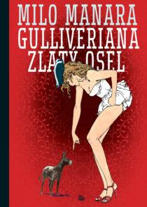 RECENZE komiksů Milo Manary: Gulliveriana a Zlatý osel