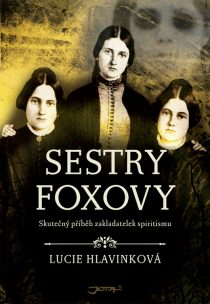 Lucie Hlavinková - Sestry Foxovy