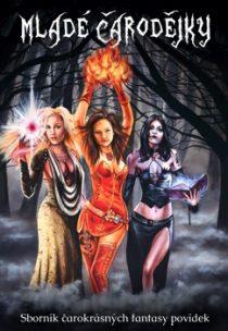 Antologie: Mladé čarodějky