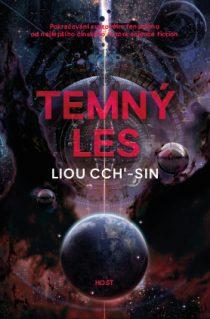 Liou Cch'-sin: Vzpomínka na Zemi 2 - Temný les