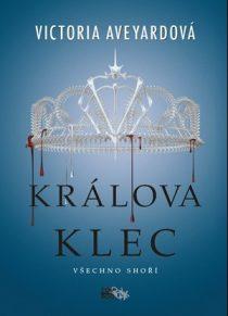 Victoria Aveyardová: Rudá královna 3 - Králova klec