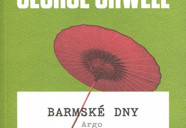 RECENZE knihy George Orwella: Barmske dny