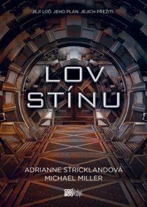 AdriAnne Stricklandová, Michael Miller: Kroniky Kaitanu - Lov stínu