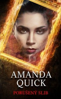 Amanda Quick: Porušený slib
